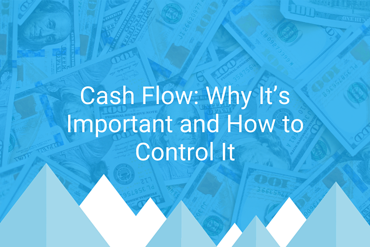 Cash Flow Why It's Important and How to Control It