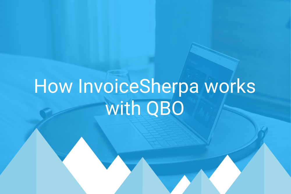 How InvoiceSherpa works with QBO