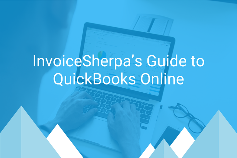 InvoiceSherpa's Guide to QuickBooks Online